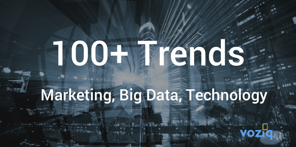 100-plus marketing big-data and technology trends