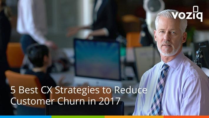 Customer Experience Strategies to Reduce Customer Churn